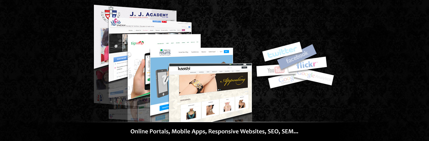 Online Portals, Mobile Apps, Responsive Websites, SEO, SEM...